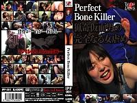 Perfect Bone Killer